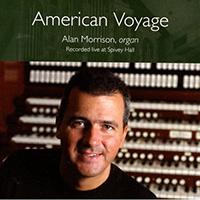 American Voyage; Alan Morrison, organ