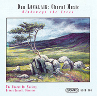 Dan Locklair: Choral Music