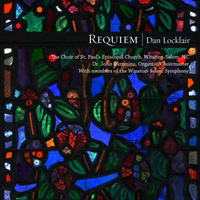 Dan Locklair: Requiem